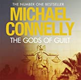 Michael Connelly The Gods of Guilt (Mickey Haller 5)