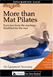 echange, troc More Than Mat Pilates - Intermediate [Import anglais]