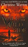 Walk on the Wild Side (The Others, Book 13) (0312947917) by Warren, Christine