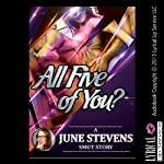 All Five of You?: A Paranormal Rough and Reluctant Gang Bang Short   June Stevens