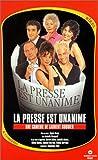 echange, troc La Presse est unanime [VHS]