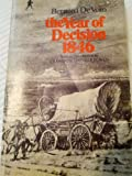 img - for Year of Decision 1846 book / textbook / text book