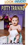 Potty Training: 3 Days to Potty Train...