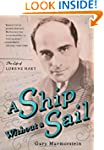 A Ship Without A Sail: The Life of Lo...