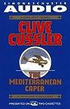 The Mediterranean Caper (Dirk Pitt Adventure)