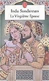 echange, troc Indu Sundaresan - La Vingtième Epouse
