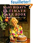 Mary Berry's Ultimate Cake Book: Over...