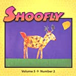 Shoofly, Vol. 5, No. 2: An Audiomagazine for Children | Jennifer Jesseph,Jim Weiss,Lloyd L. Mills