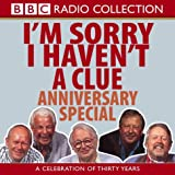 Humphrey Lyttelton I'm Sorry I Haven't a Clue: Anniversary Special (BBC Radio Collection)