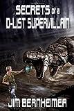 Secrets of a D-List Supervillain (Volume 3)