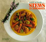 James McNair's Stews & Casseroles (0811800776) by McNair, James