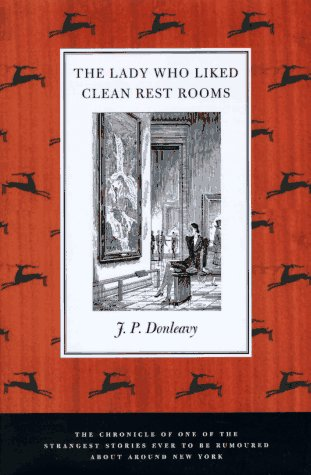 The Lady Who Liked Clean Restrooms: The Chronicle of One of the Strangest Stories Ever to Be Rumoured About Around New Y