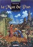 echange, troc Philippe Mouchel - Le mur de Pan. 2, La guerre de l'aura