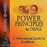 The 9 Power Principles for Change: A Motivational Guide to Excellence | Azuka Zuke Obi