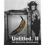 Untitled II. The Beautiful Renaissance: Street Art and Graffitiby Gary Shove