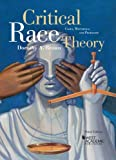 img - for Brown's Critical Race Theory: Cases, Materials, and Problems, 3d (American Casebook Series) book / textbook / text book