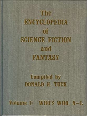 The Encyclopedia of Science Fiction and Fantasy Through 1968: A Bibliographic Survey of the Fields of Science Fiction, Fantasy, and Weird Fiction Thr