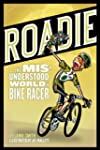 ROADIE: The Misunderstood World of a...