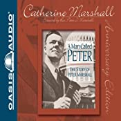 A Man Called Peter: The Story of Peter Marshall | [Catherine Marshall]