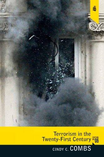 Terrorism in the Twenty-First Century (6th Edition)