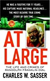 At Large: The Life and Crimes of Randolph Franklin Dial (St. Martins True Crime Library)
