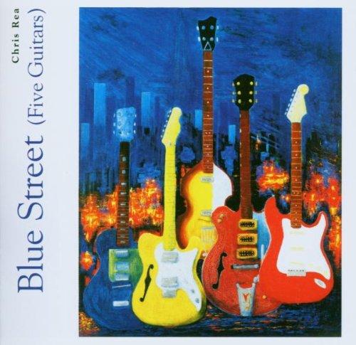 Chris Rea - Blue Street (Five guitars) - Zortam Music