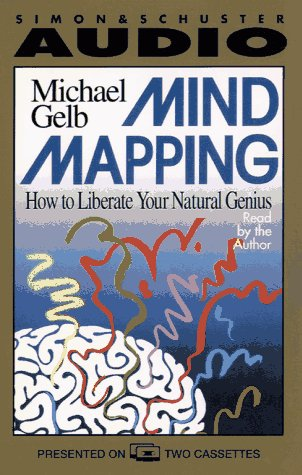 Mind Mapping: How to Liberate Your Natural Genius