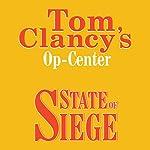 State of Siege: Tom Clancy's Op-Center #6 | Tom Clancy,Steve Pieczenik,Jeff Rovin