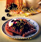The Best Of Waffles & Pancakes
