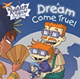 Rugrats in Paris: A Dream Come True! (074341487X) by Vince Giarrano