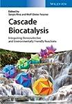 Cascade Biocatalysis Integrating Ster...