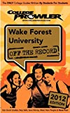 img - for Wake Forest University 2012: Off the Record book / textbook / text book