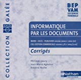 Gale : Informatique par les documents : Word 2000 - Excel 2000 - Publisher 2000 - Ciel Gestion commerciale versions 7.0 et 8.0, BEP VAM, 2nde pro, terminale (CD-Rom du professeur)