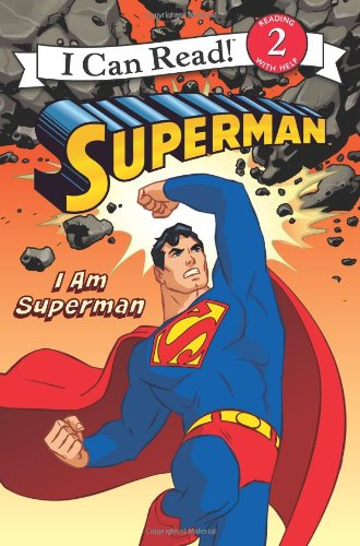 Superman Classic: I Am Superman (I Can Read Book 2)