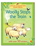 Heather Amery Woolly Stops the Train (Farmyard Tales Sticker Stories) (Farmyard Tales Sticker Storybooks)