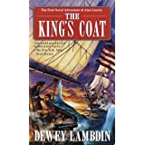 The King's Coat (Alan Lewrie Naval Adventures)by Dewey Lambdin