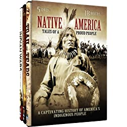 Native America - Tales of a Proud People