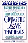 Giving the Love That Heals: A Guide f...