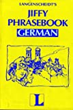Jiffy Phrasebook German (Book Only) (English and German Edition) (0887299520) by Langenscheidt Staff