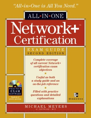 Network+ Certification All-in-One Exam Guide, Second Edition