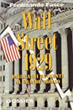 img - for Wall Street 1929. Dagli anni ruggenti al grande crollo book / textbook / text book