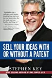 img - for Sell Your Ideas With or Without A Patent book / textbook / text book