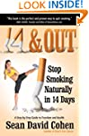 14 & Out: Stop Smoking Naturally in 1...