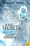 A Veil of Secrets (Araneae Nation Book 5)