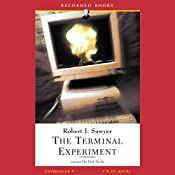 The Terminal Experiment | [Robert J. Sawyer]