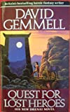 Quest for Lost Heroes (0099643405) by David Gemmell