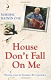 Gabriel Fitzmaurice House Don't Fall On Me