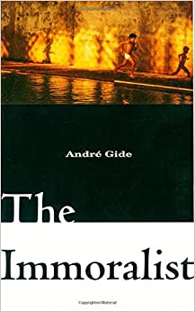 the immoralist by andr gide novel An introduction to the immoralist by andr gide learn about the book and the historical context in which it was written andr gide - biography - imdb.