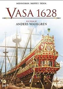 Vasa 1628 ( Vasa Sixteen Twenty Eight )