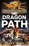 img - for The Dragon Path (Secrets of the Tombs) book / textbook / text book